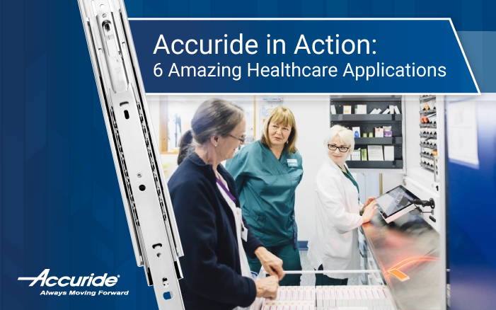 -Amazing-Healthcare-Applications by Accuride