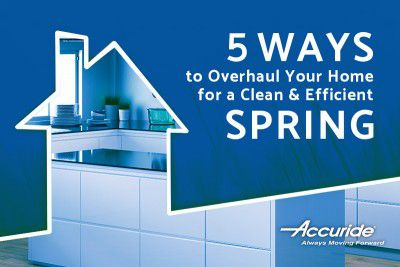5 Ways to Overhaul Your Home for a Clean and Efficient Spring