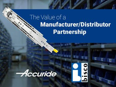 Accuride & Bisco Industries - The Value of a Manufacturer/Distributor Partnership
