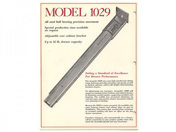 "Also during this decade, the launch of the Model 1029, originally called the ""Center Slide"", proved to be a game-changer as Accuride's first ball bearing slide"