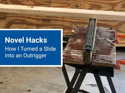 Novel Hacks: How I Turned a Slide into an Outrigger