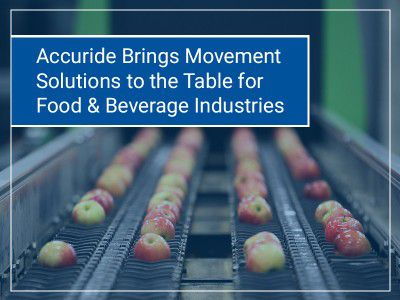 Accuride brings movement solutions to the table for food & beverage industries