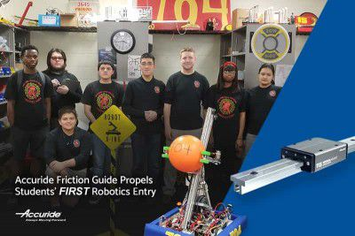 Accuride Friction Guide Propels Students' FIRST Robotics Entry