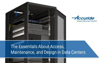 The Essentials About Access, Maintenance, and Design in Data Centers