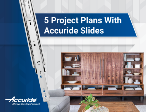 5 Project Plans with Accuride Slides