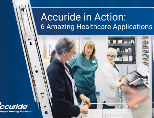 Accuride in Action: 6 Amazing Healthcare Applications
