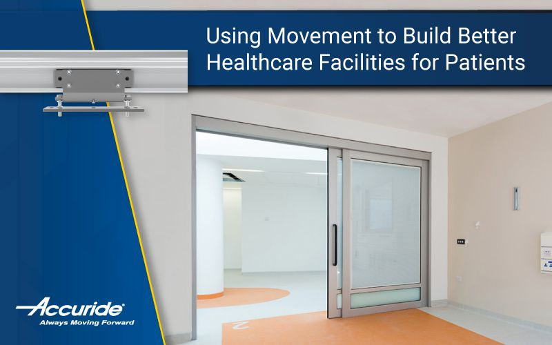 Using Movement to Build Better Healthcare Facilities for Patients