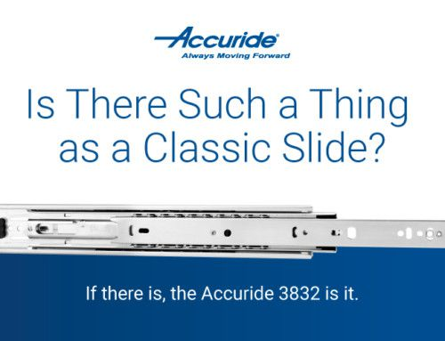Accuride 3832: Is There Such a Thing as a Classic Slide?